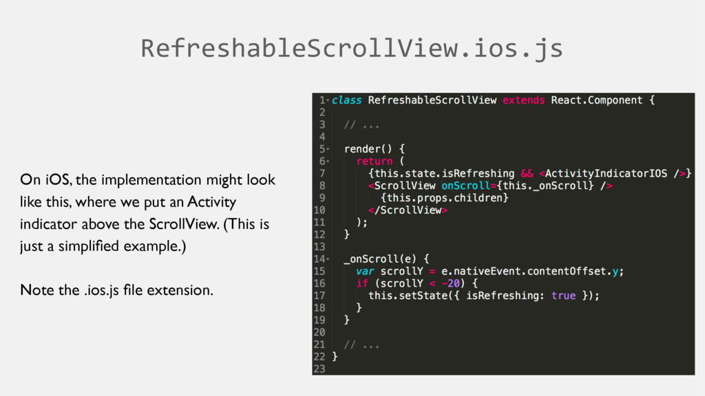 RefreshableScrollView.ios.js On iOS, the implem...