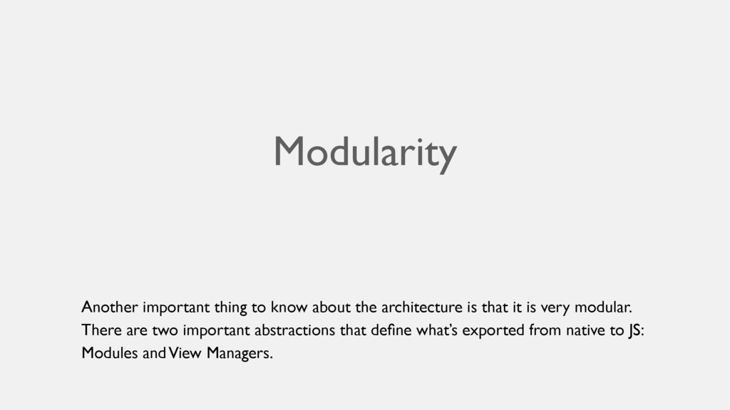 Modularity Another important thing to know abou...