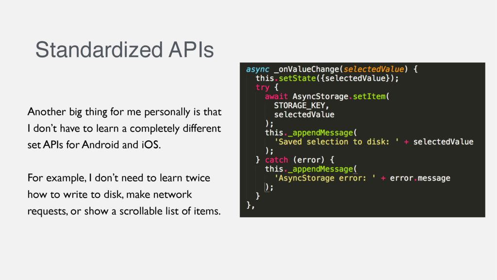 Standardized APIs
