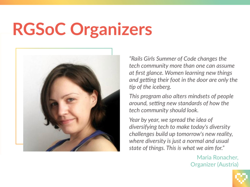 """""""Rails Girls Summer of Code changes the tech co..."""
