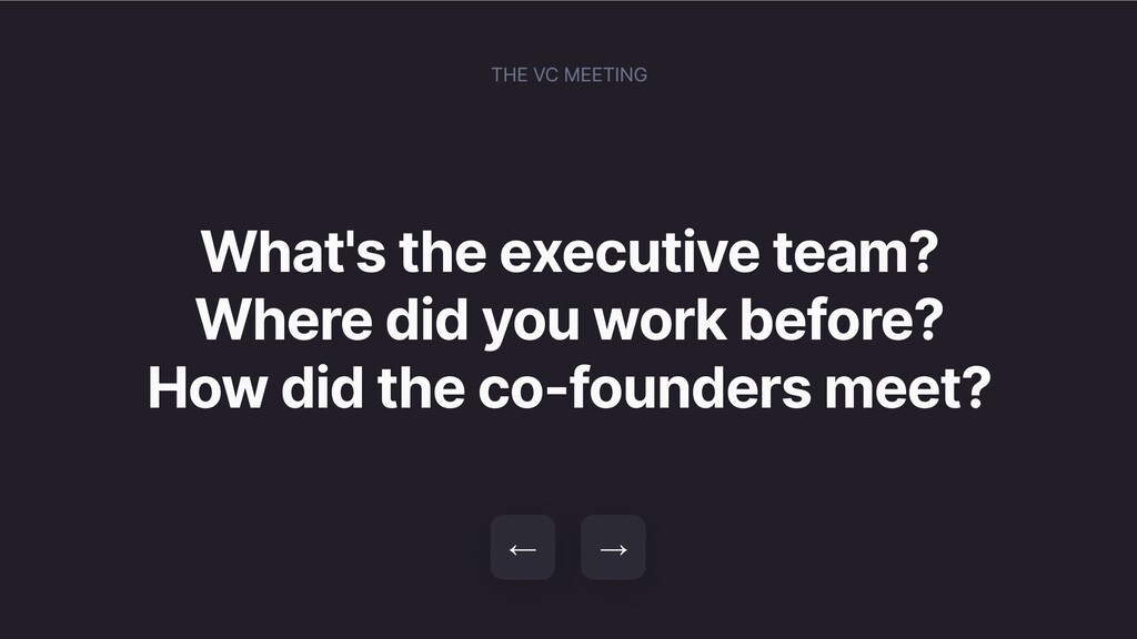 What's the executive team? Where did you work b...