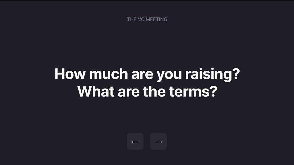 How much are you raising? What are the terms? →...