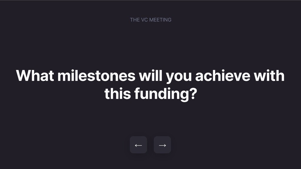 What milestones will you achieve with this fund...