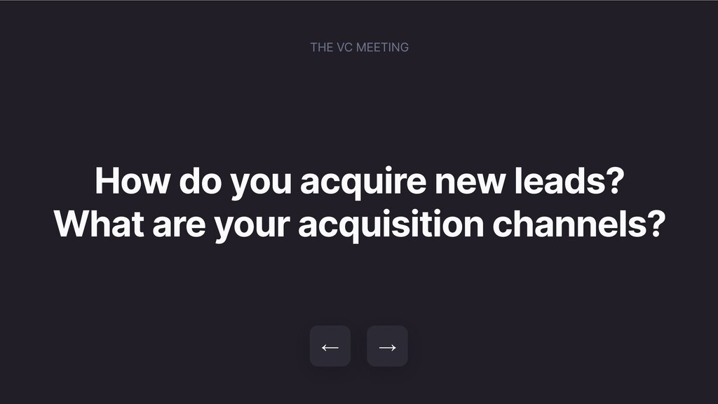 How do you acquire new leads? What are your acq...