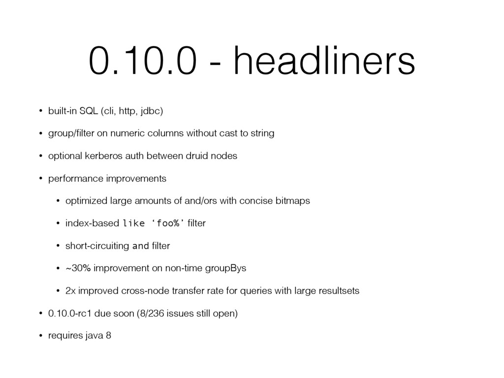 0.10.0 - headliners • built-in SQL (cli, http, ...