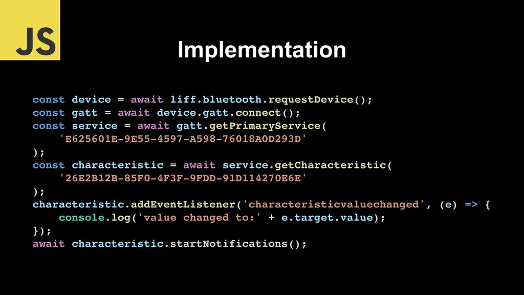 Implementation const device = await liff.blueto...