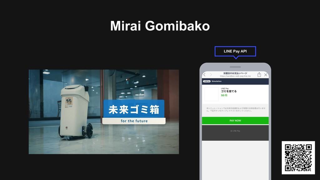 Mirai Gomibako LINE Pay API