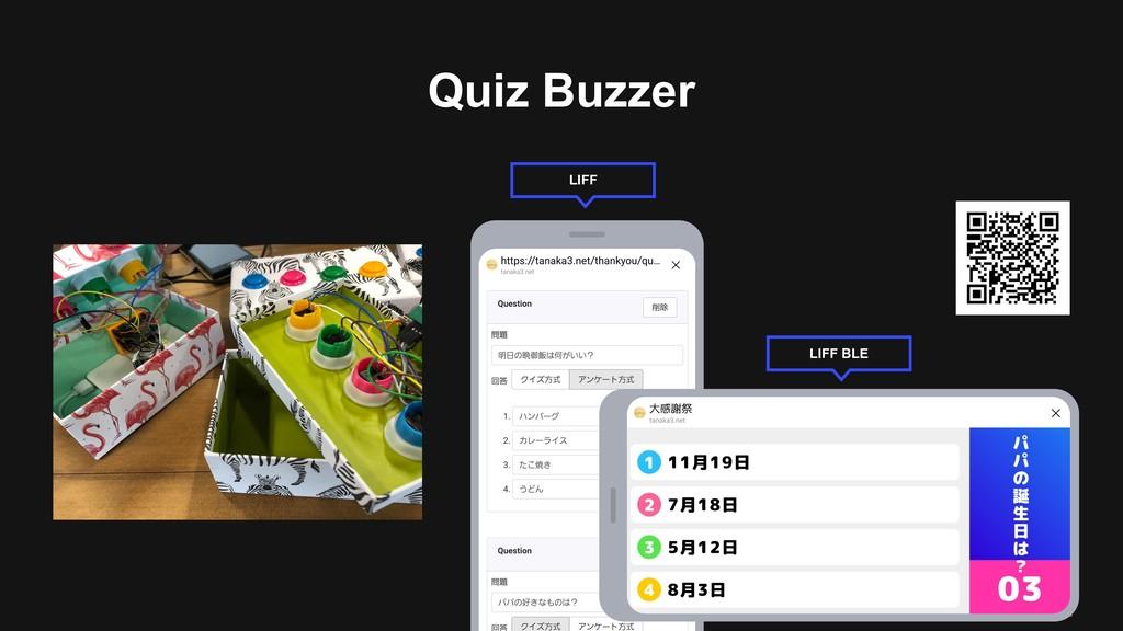 Quiz Buzzer LIFF BLE LIFF