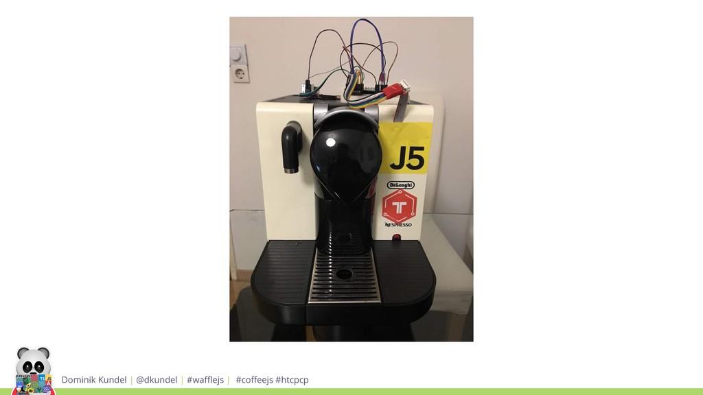 Dominik Kundel | @dkundel | #wafflejs | #coffeejs ...