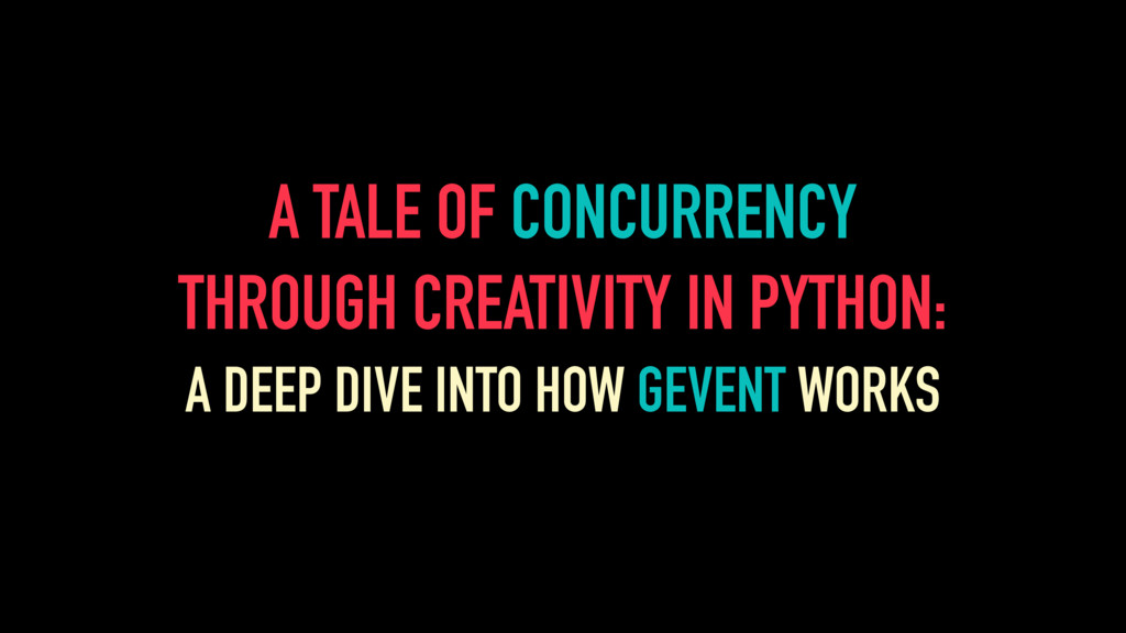 A TALE OF CONCURRENCY THROUGH CREATIVITY IN PYT...