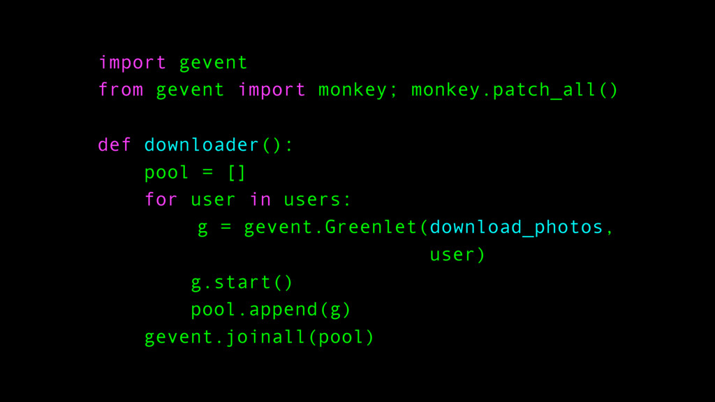import gevent from gevent import monkey; monkey...