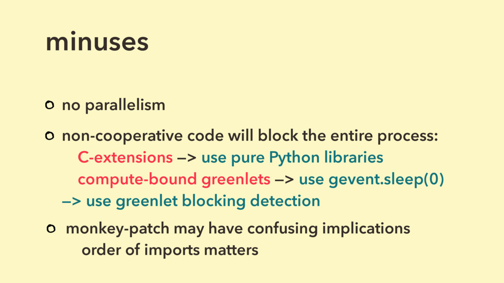 minuses no parallelism non-cooperative code wil...