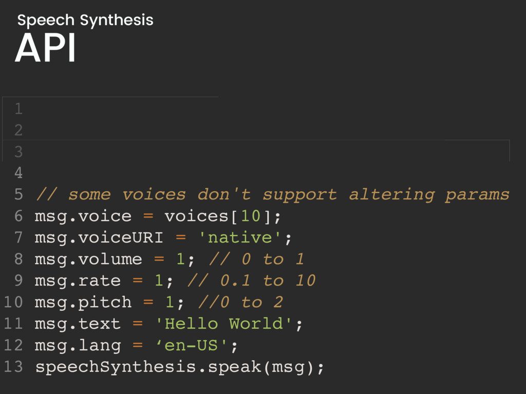 API Speech Synthesis 4 5 // some voices don't s...