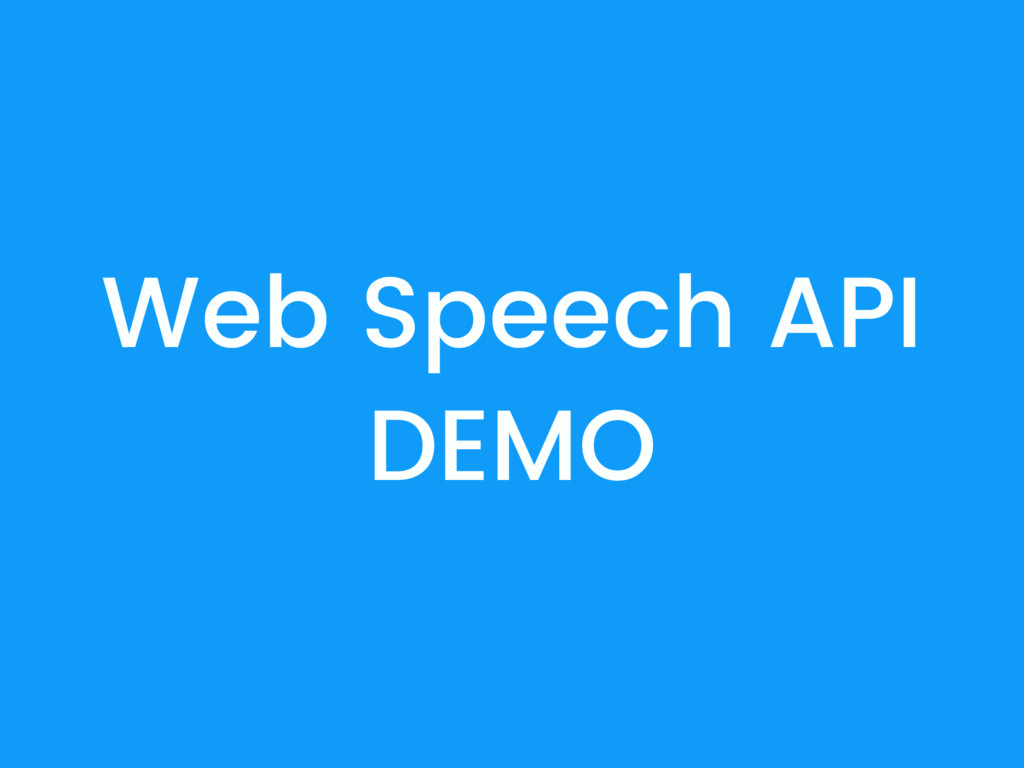 Web Speech API DEMO