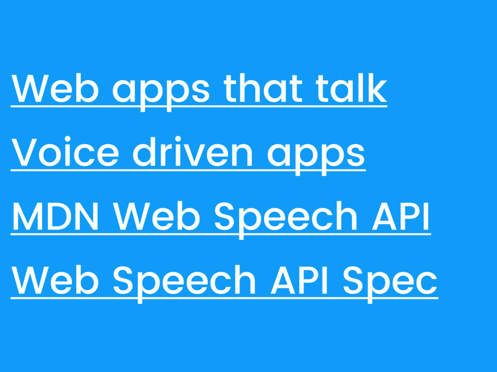 Web apps that talk Voice driven apps MDN Web Sp...