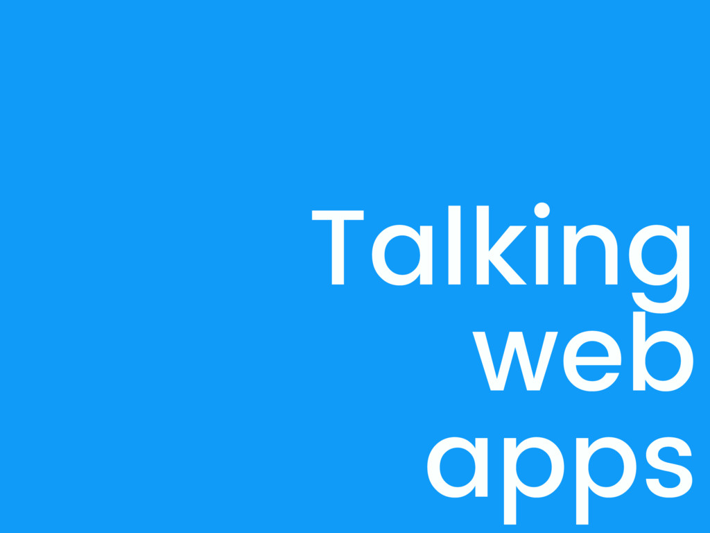 Talking web apps