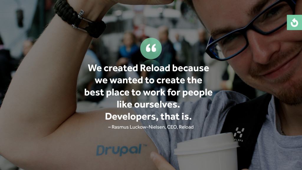 We created Reload because we wanted to create t...