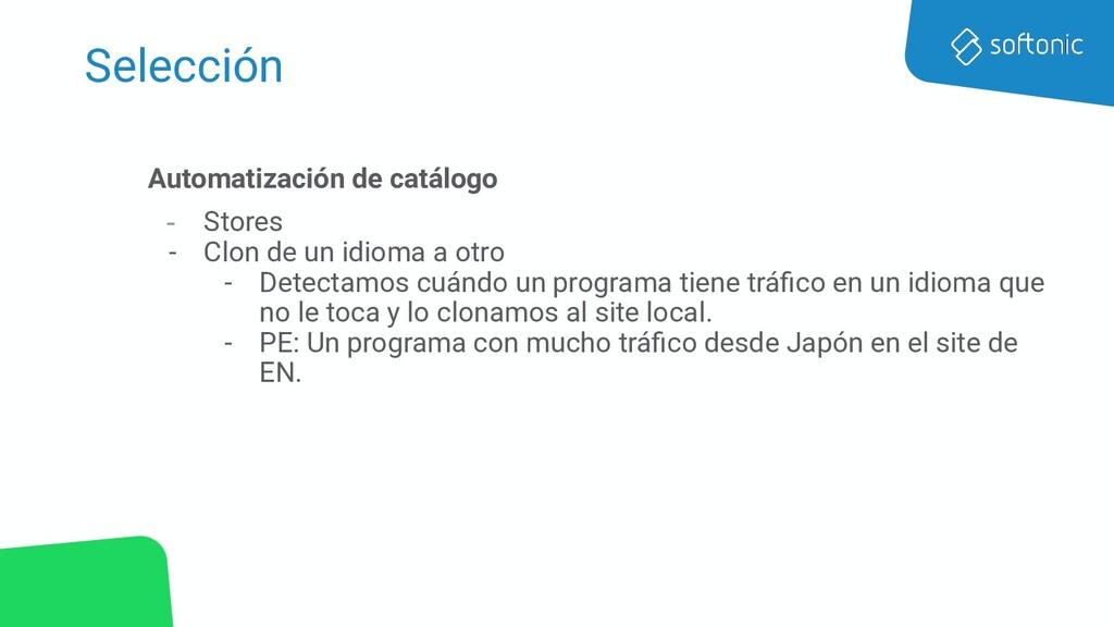 Selección Automatización de catálogo - Stores -...