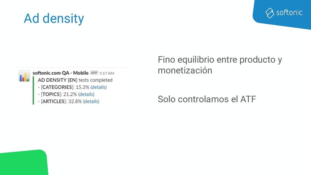 Ad density Fino equilibrio entre producto y mon...