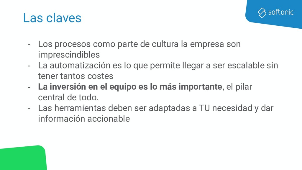 Las claves - Los procesos como parte de cultura...