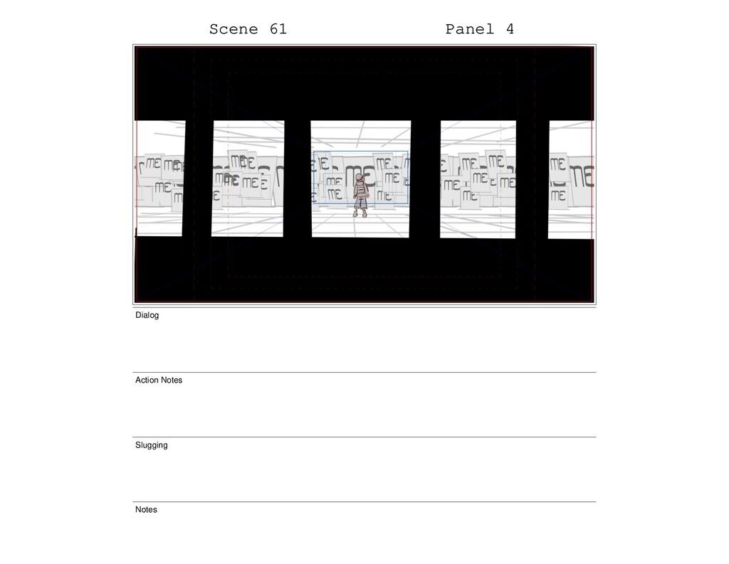 Scene 61 Panel 4 Dialog Action Notes Slugging N...