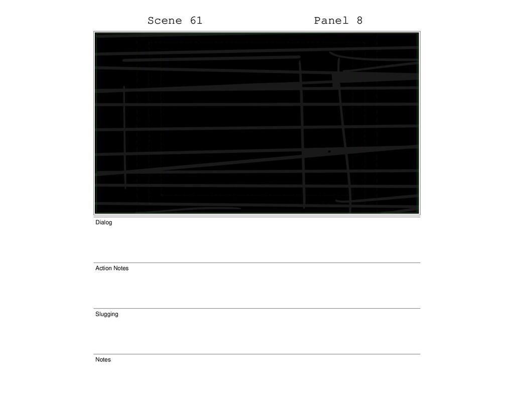 Scene 61 Panel 8 Dialog Action Notes Slugging N...