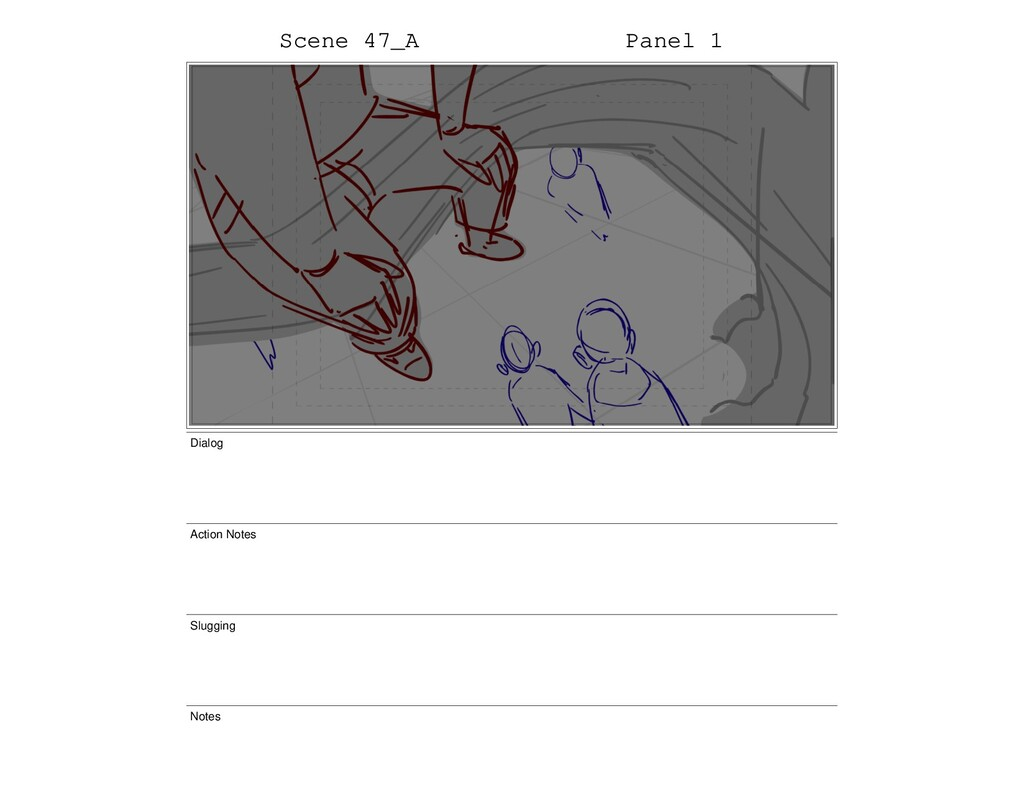 Scene 47_A Panel 1 Dialog Action Notes Slugging...