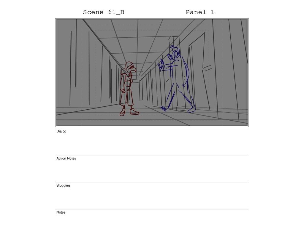 Scene 61_B Panel 1 Dialog Action Notes Slugging...