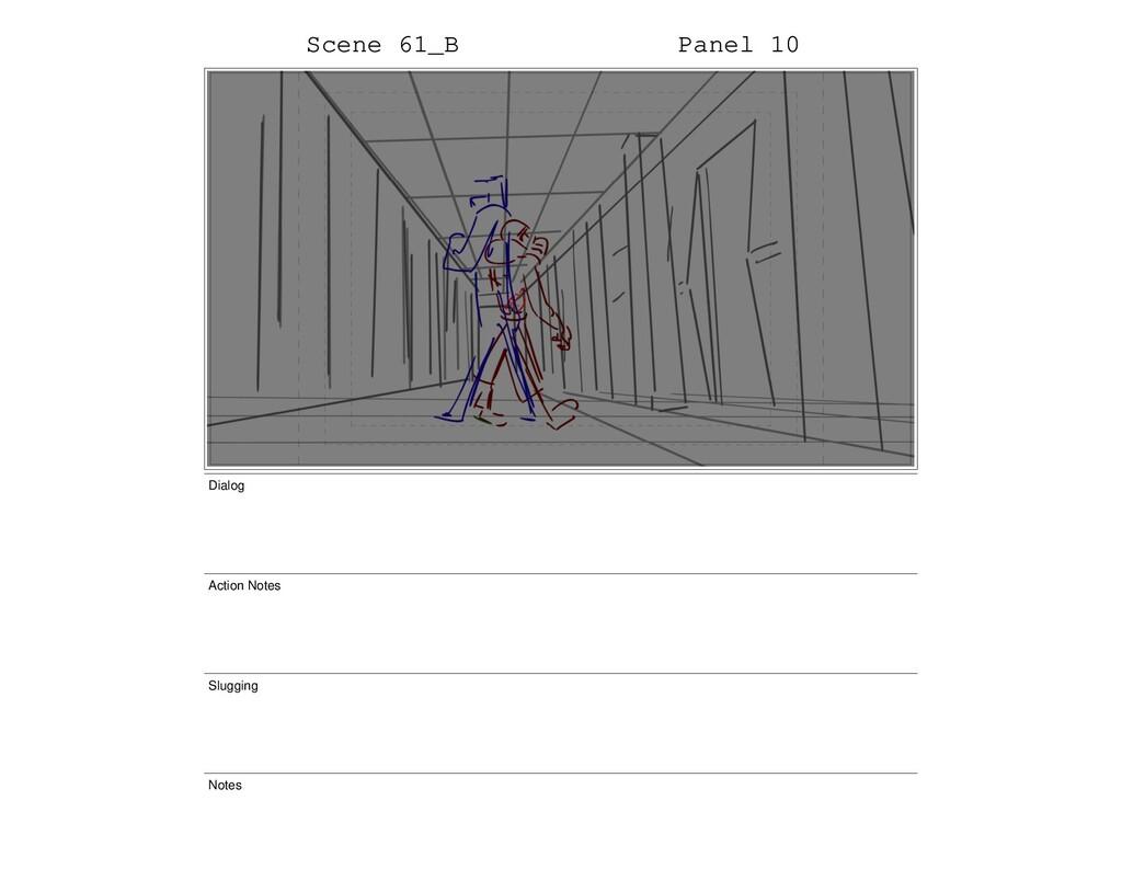 Scene 61_B Panel 10 Dialog Action Notes Sluggin...