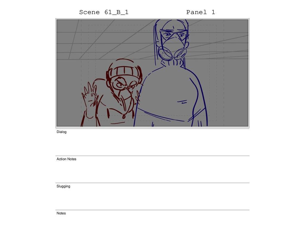 Scene 61_B_1 Panel 1 Dialog Action Notes Sluggi...