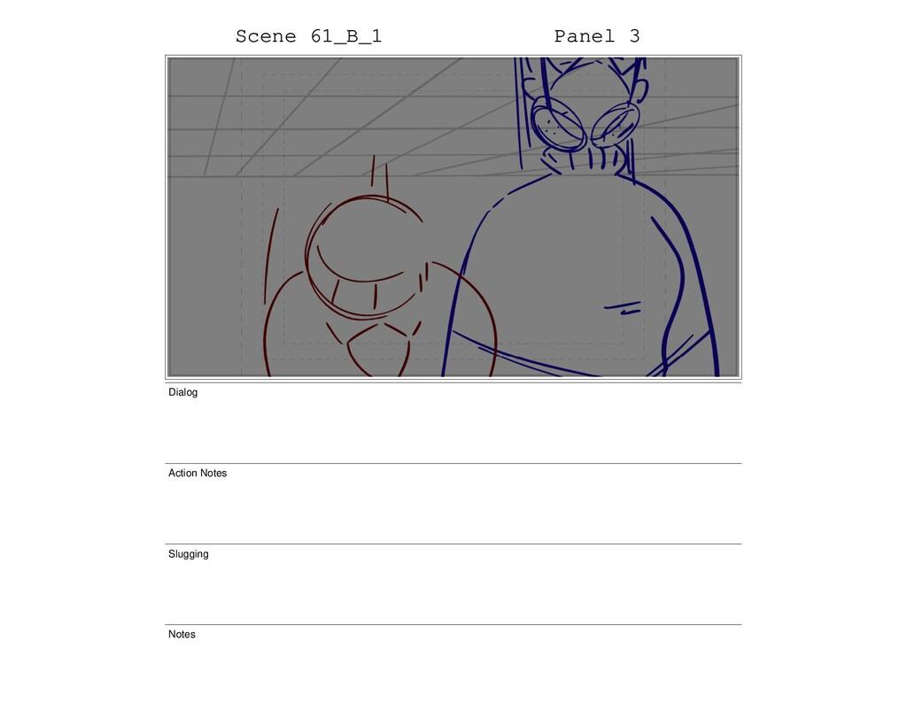 Scene 61_B_1 Panel 3 Dialog Action Notes Sluggi...
