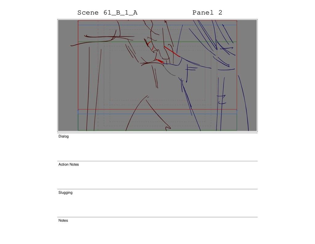 Scene 61_B_1_A Panel 2 Dialog Action Notes Slug...
