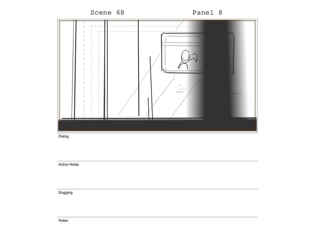 Scene 68 Panel 8 Dialog Action Notes Slugging N...