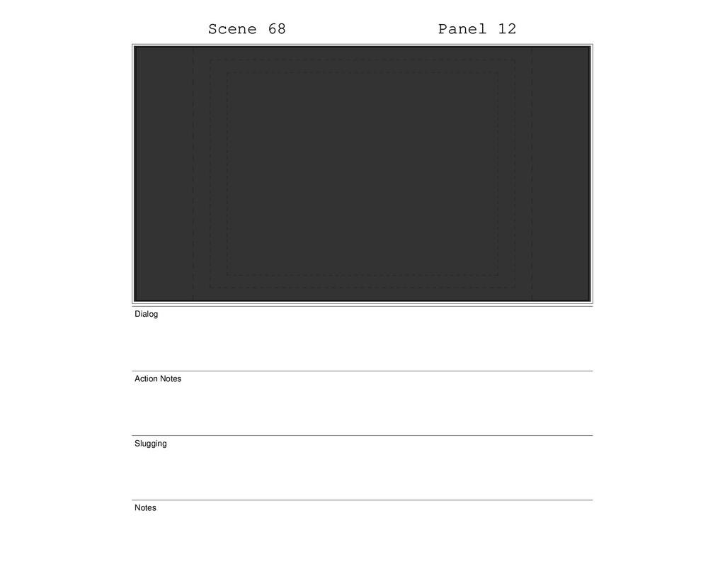 Scene 68 Panel 12 Dialog Action Notes Slugging ...