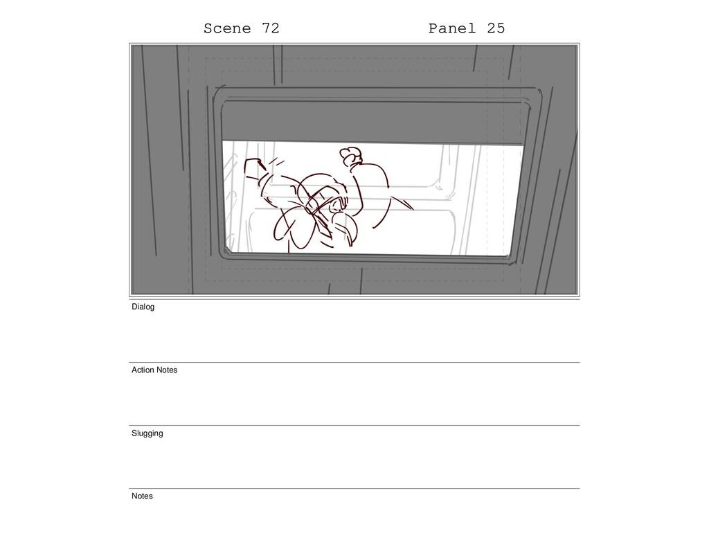 Scene 72 Panel 25 Dialog Action Notes Slugging ...