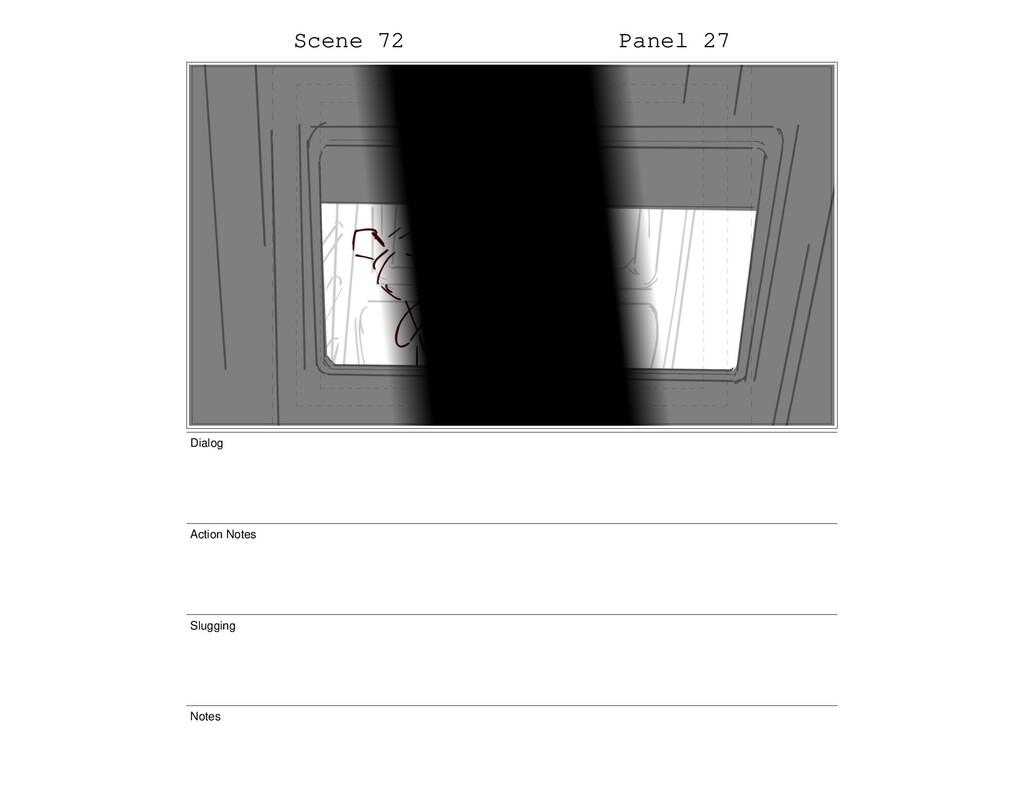 Scene 72 Panel 27 Dialog Action Notes Slugging ...