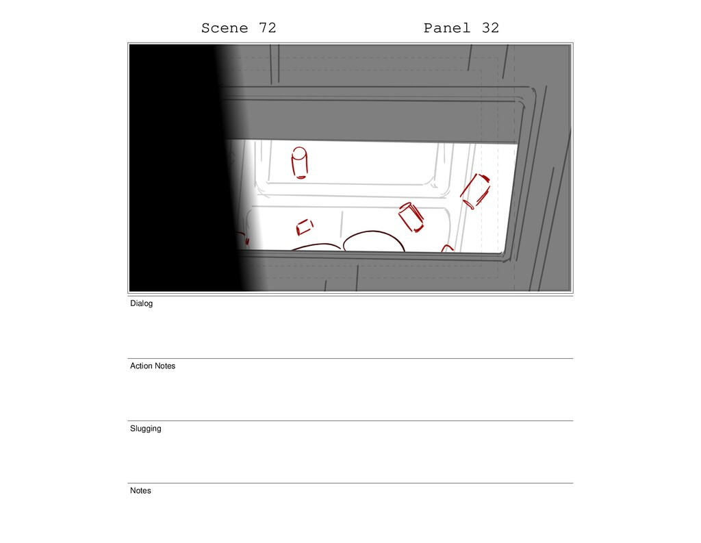 Scene 72 Panel 32 Dialog Action Notes Slugging ...