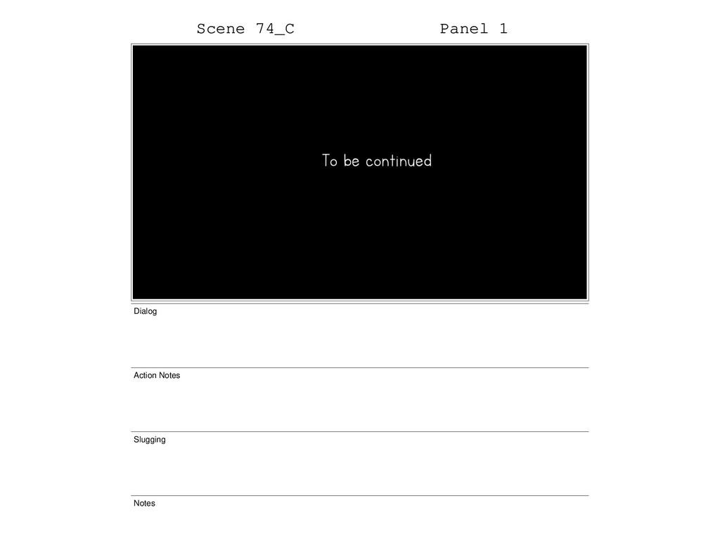 Scene 74_C Panel 1 Dialog Action Notes Slugging...
