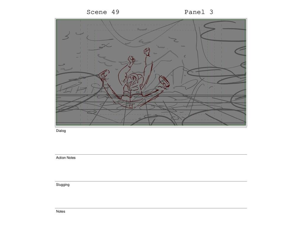Scene 49 Panel 3 Dialog Action Notes Slugging N...