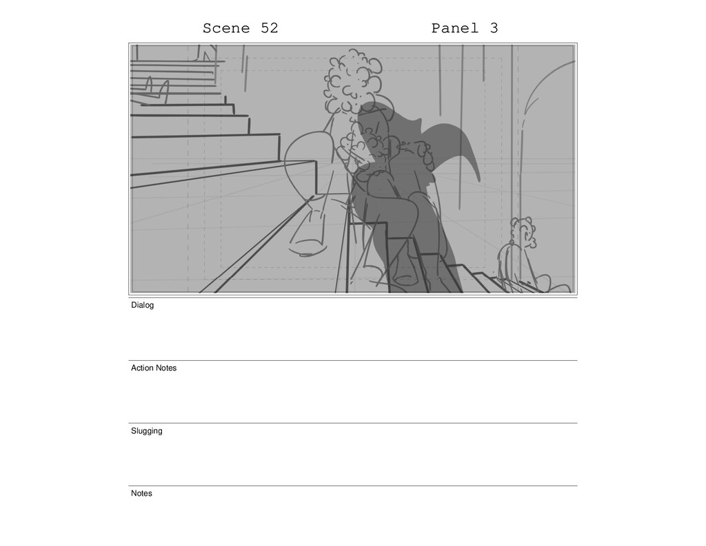 Scene 52 Panel 3 Dialog Action Notes Slugging N...