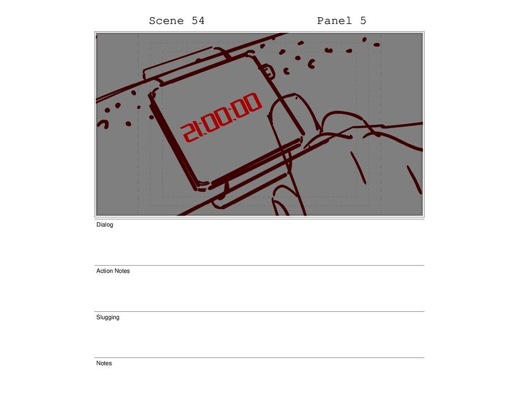 Scene 54 Panel 5 Dialog Action Notes Slugging N...