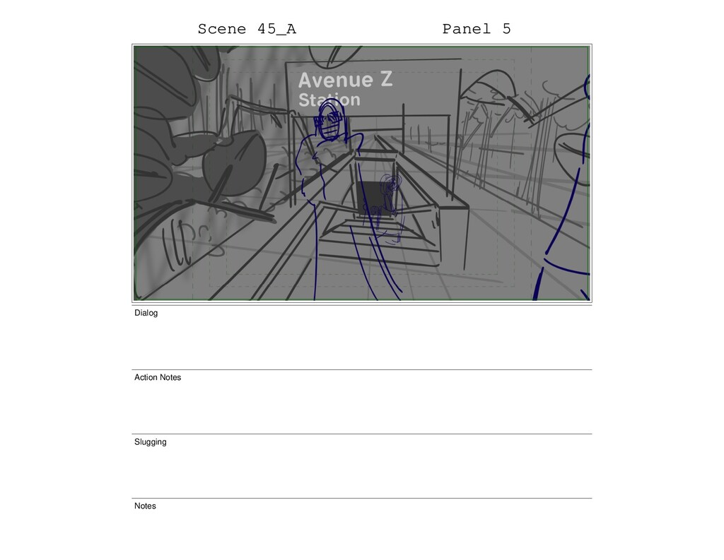 Scene 45_A Panel 5 Dialog Action Notes Slugging...