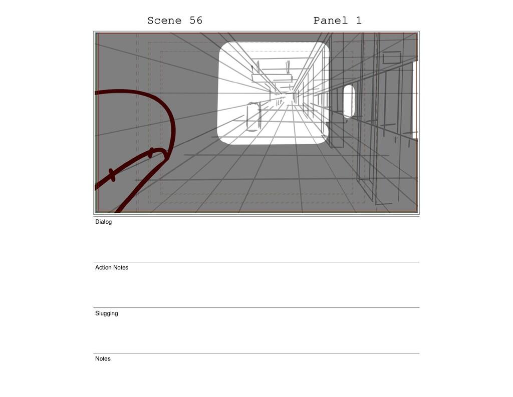 Scene 56 Panel 1 Dialog Action Notes Slugging N...