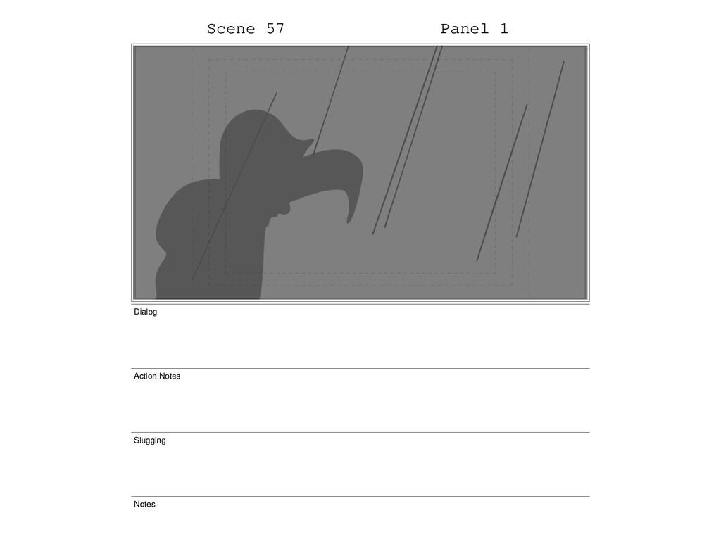 Scene 57 Panel 1 Dialog Action Notes Slugging N...