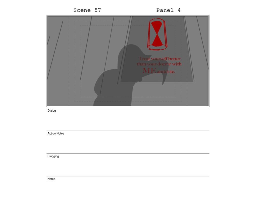 Scene 57 Panel 4 Dialog Action Notes Slugging N...