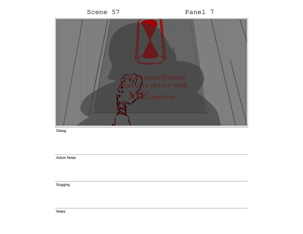 Scene 57 Panel 7 Dialog Action Notes Slugging N...