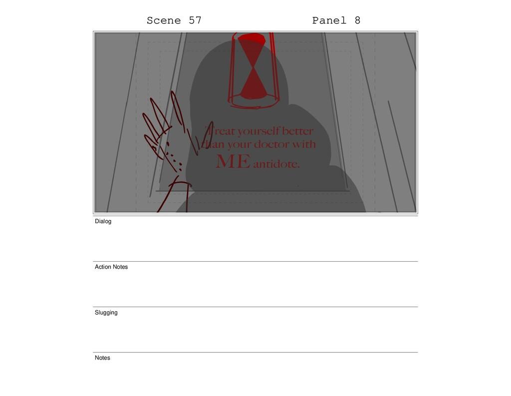 Scene 57 Panel 8 Dialog Action Notes Slugging N...