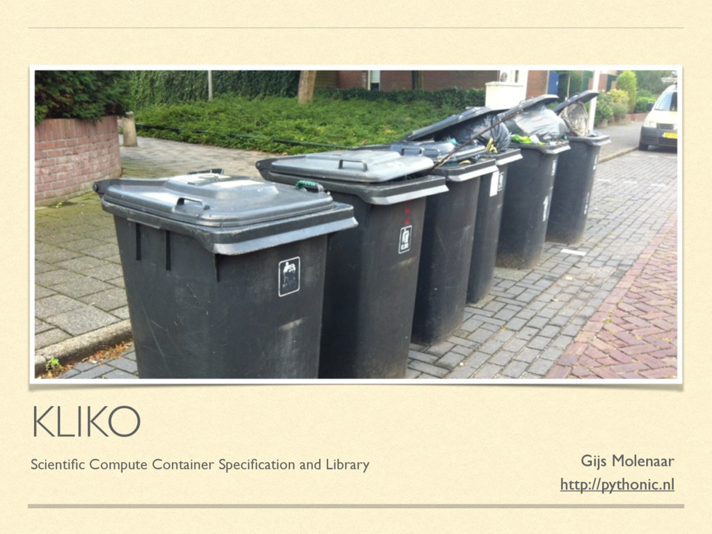 KLIKO Scientific Compute Container Specification ...