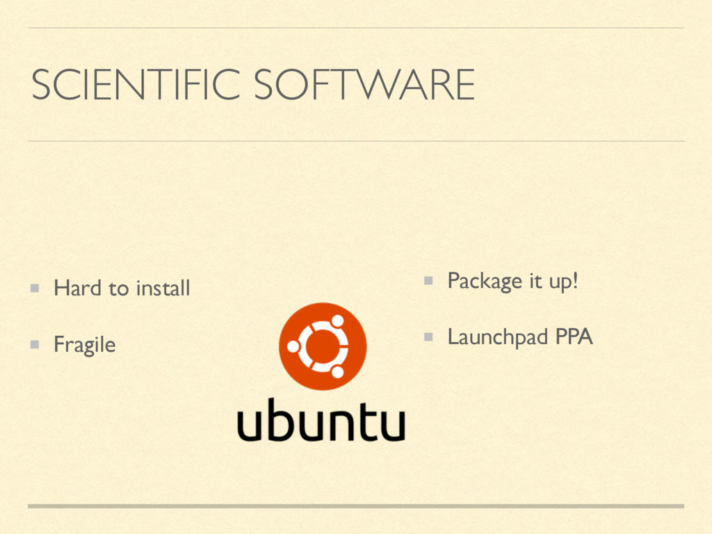 SCIENTIFIC SOFTWARE Hard to install Fragile Pac...