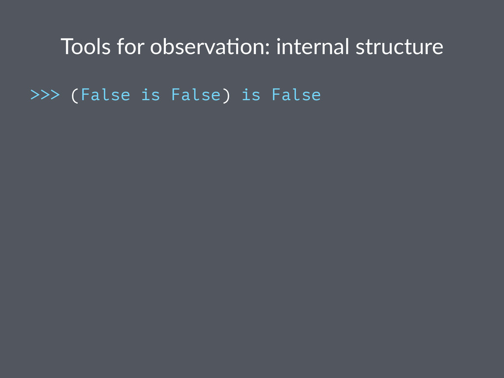 Tools%for%observa,on:%internal%structure >>> (F...